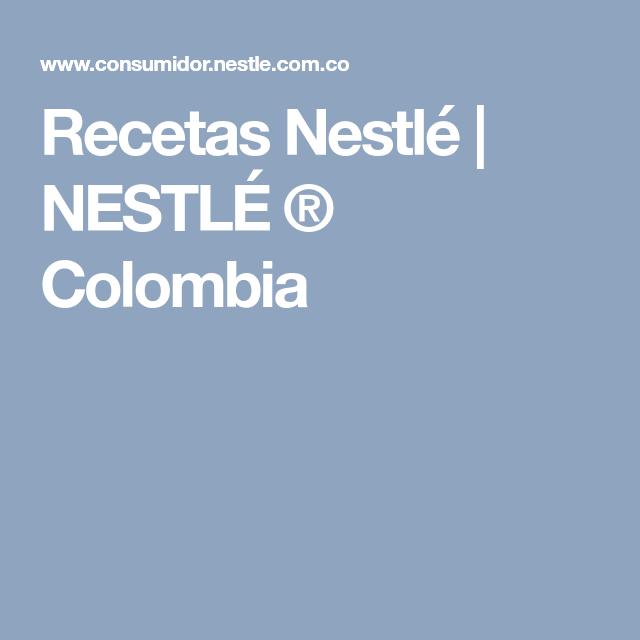 Recetas de nestle colombia