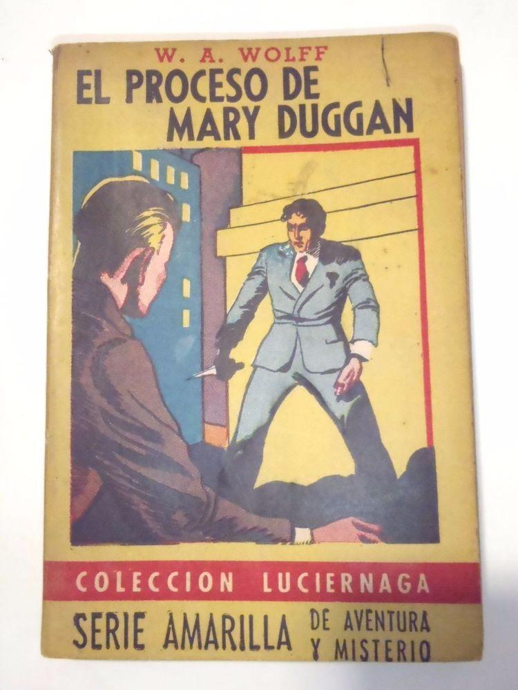 EL PROCESO MARY DUGGAN W.A. WOLFF AVENTURA Y MISTERIO MYSTERY BEAUTIFUL COVER
