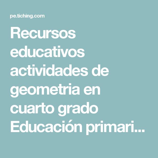 Recursos educativos actividades de geometria en cuarto grado ...