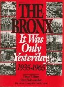 GPa The Bronx It Was Only Yesterday: 1935-1965