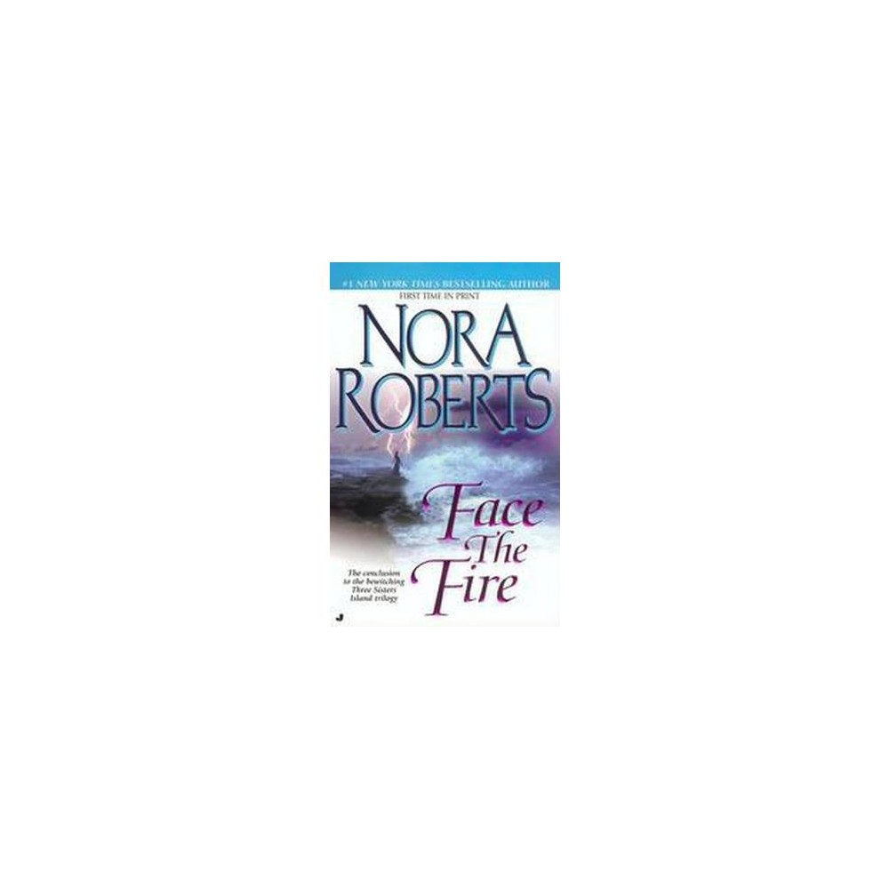 Face the Fire ( Three Sisters Trilogy) (Paperback)