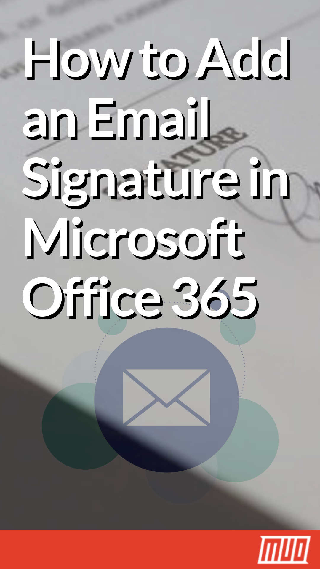 How to Add an Email Signature in Microsoft Office 365