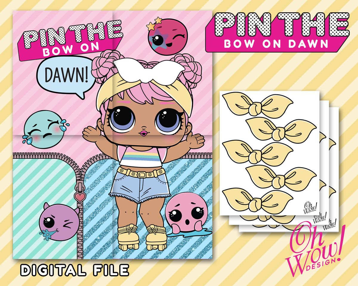 Lol Surprise Doll Inspired Pin The Bow On Dawn Digital File By Ohwowdesign On Etsy Lol Surprise Dolls Anniversary Party Games Doll Party Sleepover Party Games