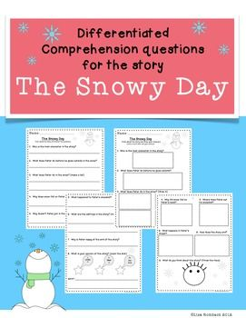 differentiated comprehension questions the snowy day freebie. Black Bedroom Furniture Sets. Home Design Ideas