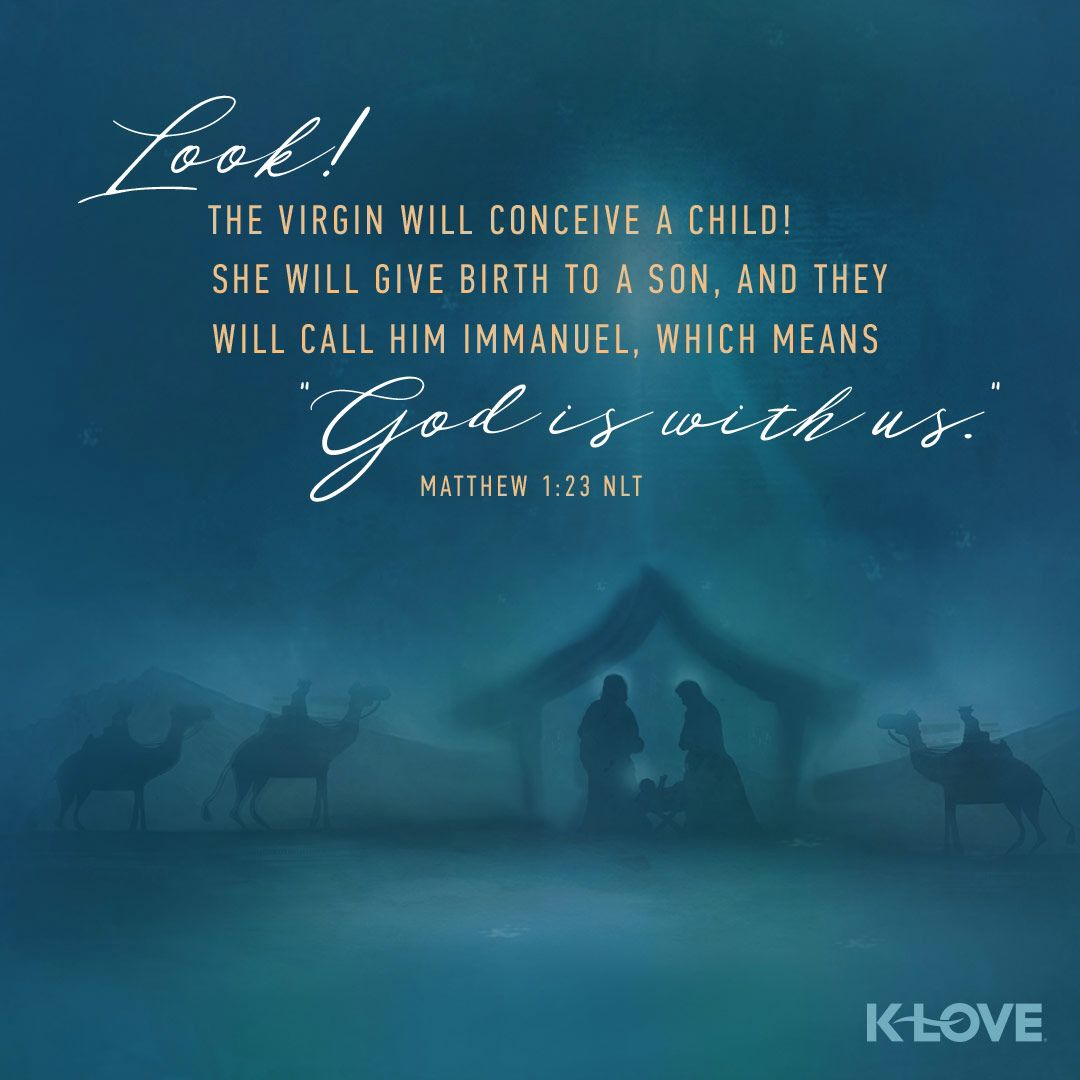 Encouraging Word: Look! The virgin will conceive a child! She will give  birth to a son, and they will… | Jesus verses scriptures, Matthew 1,  Christian quotes verses