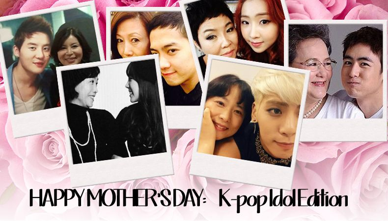 Happy Mother S Day K Pop Idol Edition Happy Mother S Day Mother S Day Happy Mothers Day