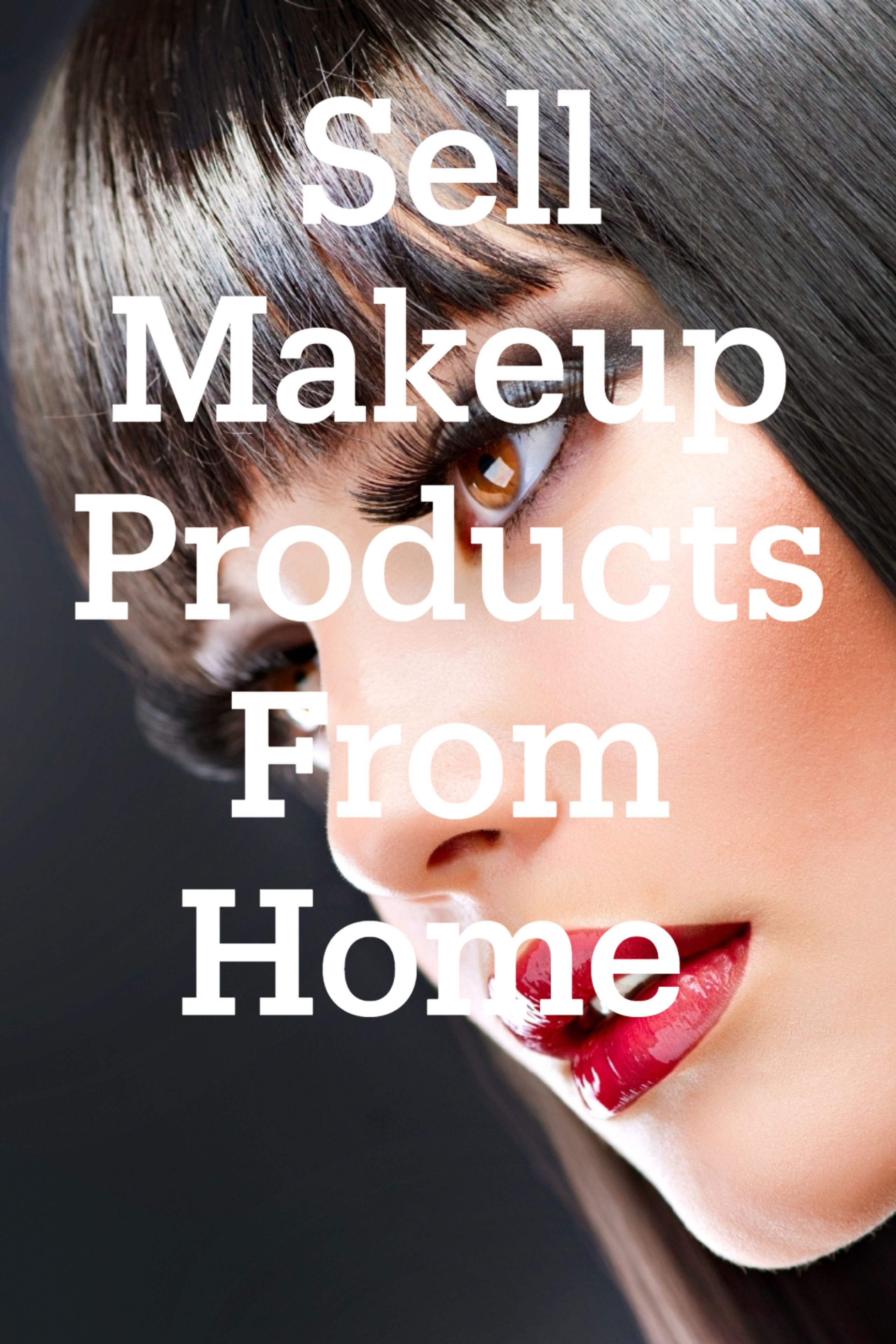 Are You Interested in Selling Makeup Products? an