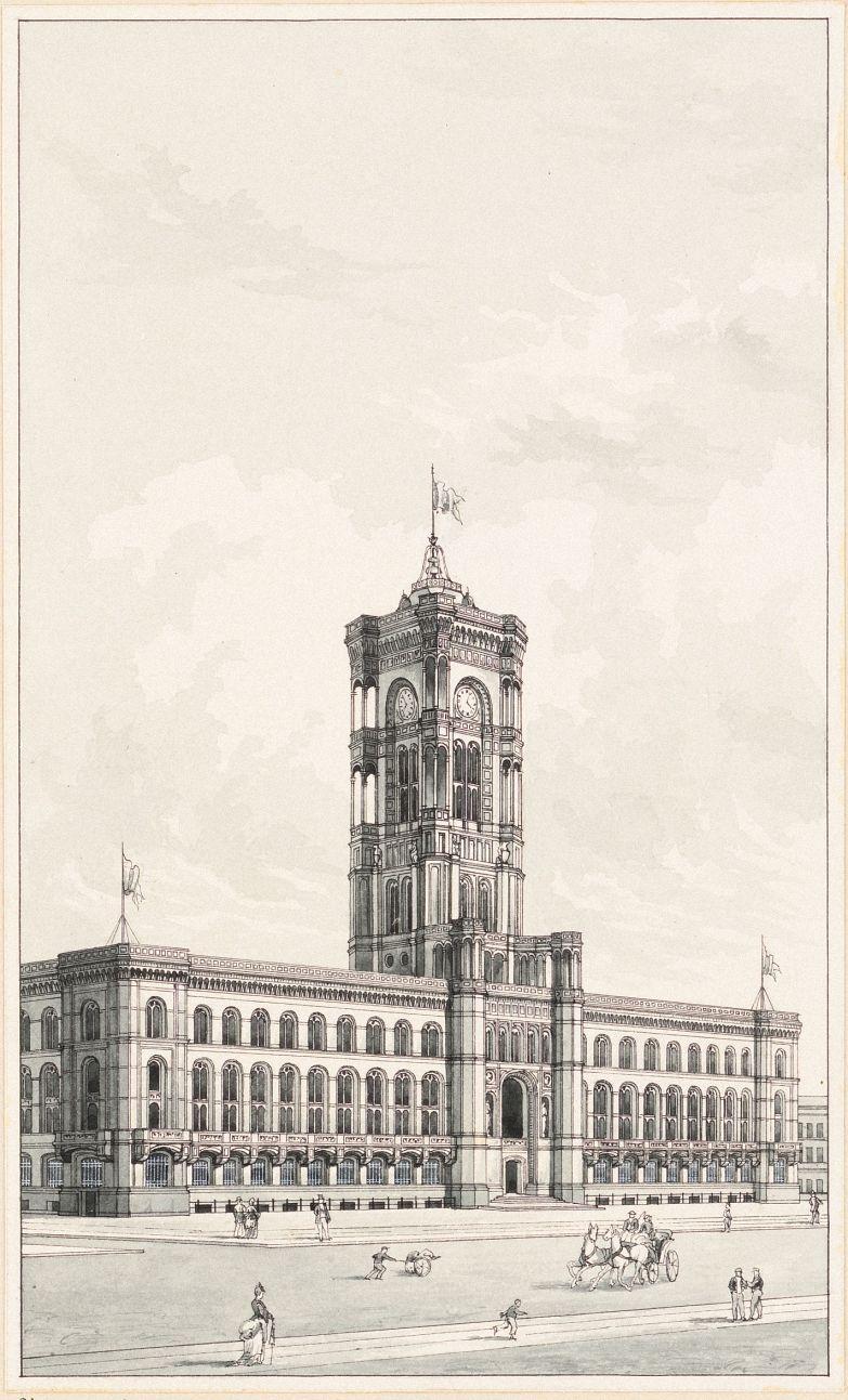 Hermann Friedrich Waesemann (1813-1879) Berliner Rathaus (Rotes Rathaus), Hubert Stier (1838-1907, als Zeichner), 1861, (historisch: Königstraße)