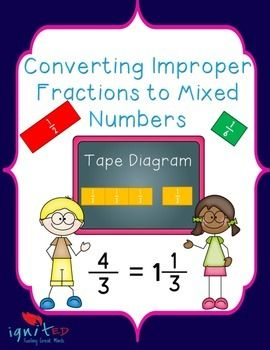 Converting improper fractions to mixed numbers is a 3 day complete tape diagramconverting improper fractions to mixed numbers ignited ccuart Gallery