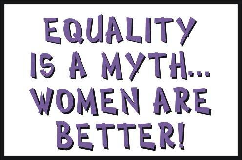 Equality is a myth...