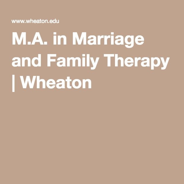 M A In Marriage And Family Therapy Family Therapy Therapy Marriage And Family