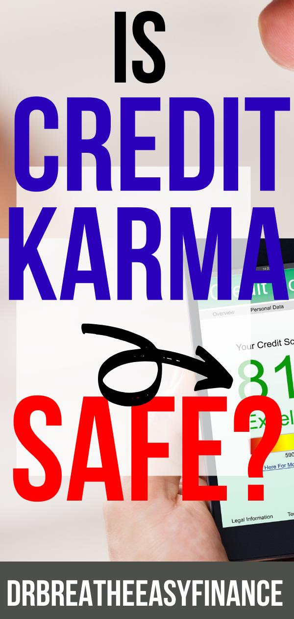 Is Credit Karma Safe? Personal finance, Karma, Money