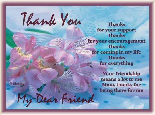 Thank You My Dear Friend Dear Friend Quotes Thank You Friend