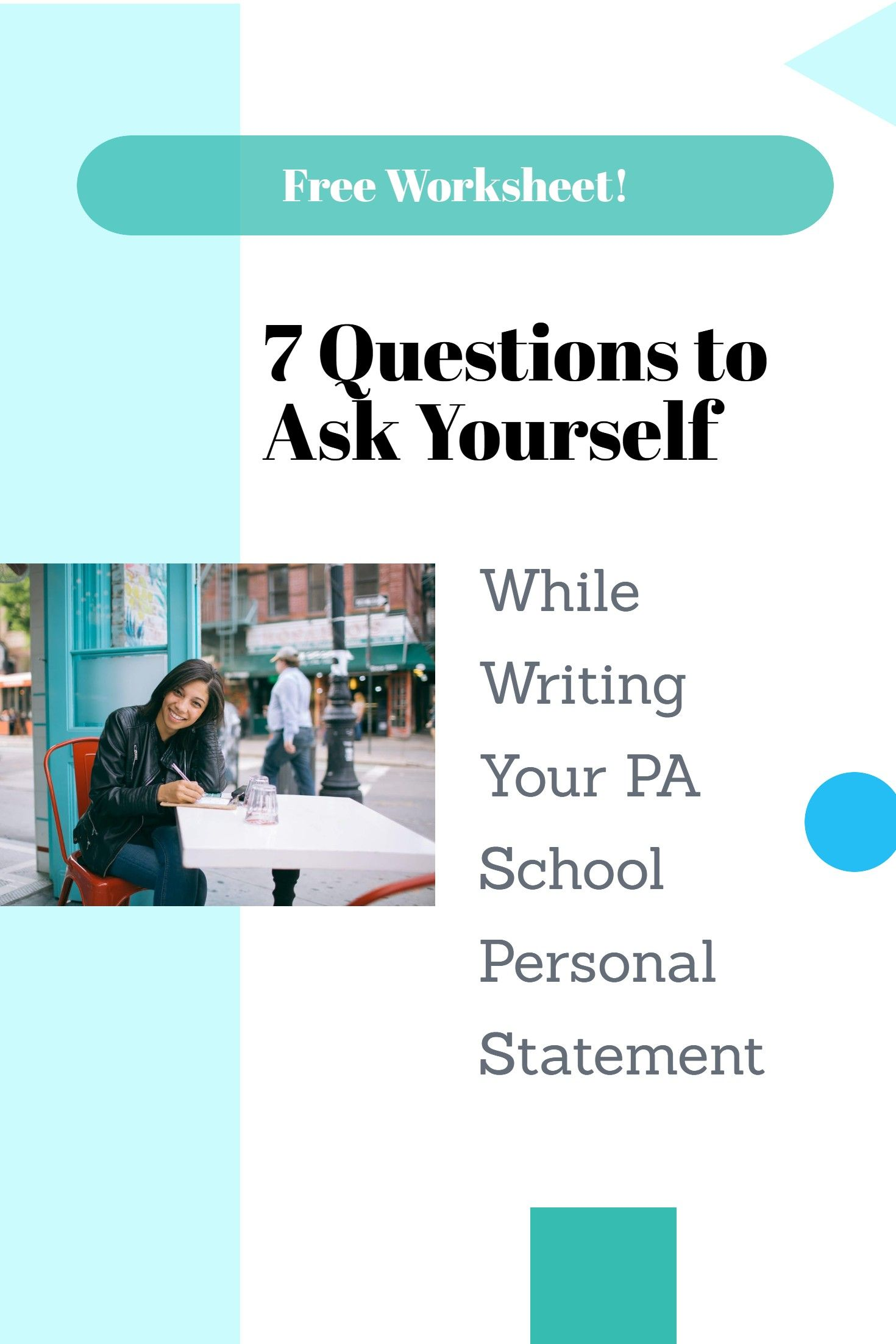 7 Questions To Ask Yourself While Writing Your Pa School