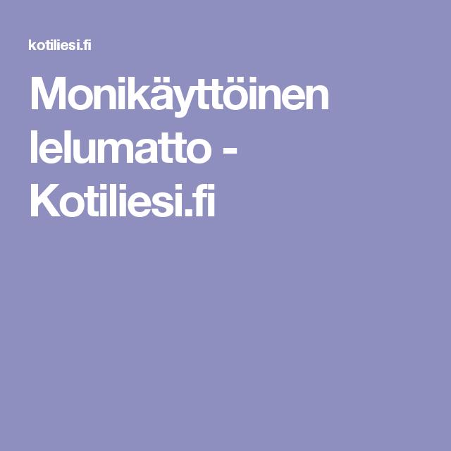 Monikäyttöinen lelumatto - Kotiliesi.fi