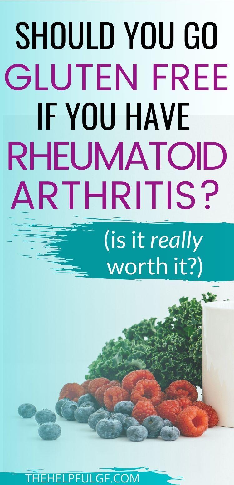 rheumatoid arthritis diet gluten free sérülés után megüti az ízületet