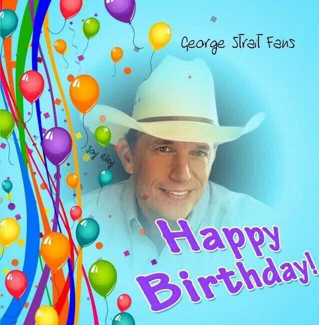 Happy Birthday George Strait Birthday Poster Happy Birthday