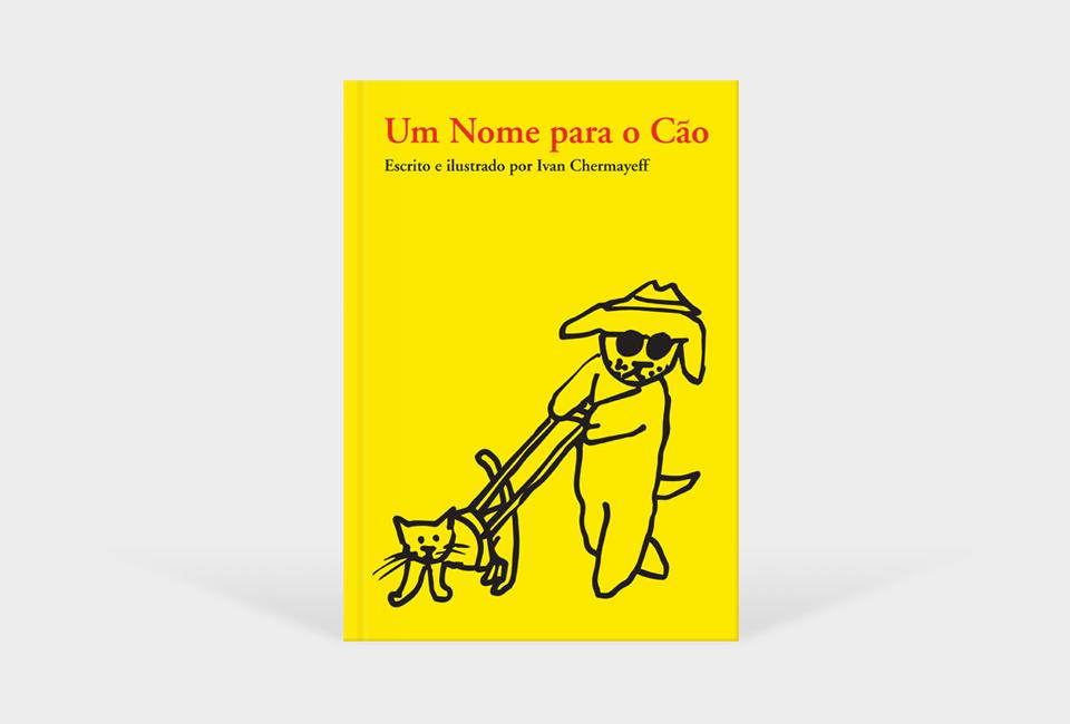 Um nome para o cão | Ivan Chermayeff