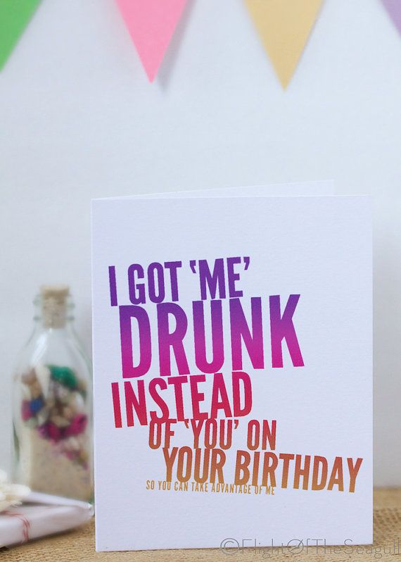 Funny Happy Birthday Card Humor Adult Mature Cards Get Drunk Flirty