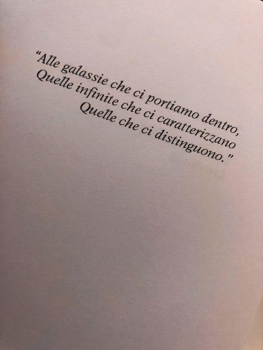 #frasiitaliane #libro #galassiediparole #book #citazioniitaliane #frasitumblr #poesia #cchiarastella #chiarastella #dedica #amicizia #amore #forza #dolore #galassie