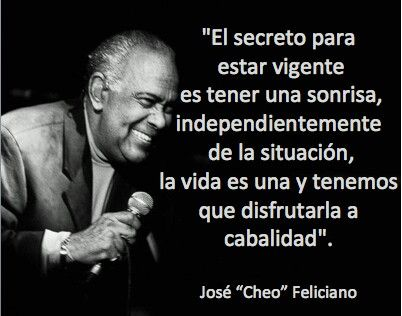 José Cheo Feliciano Salsa Salsa Music Salsa Words
