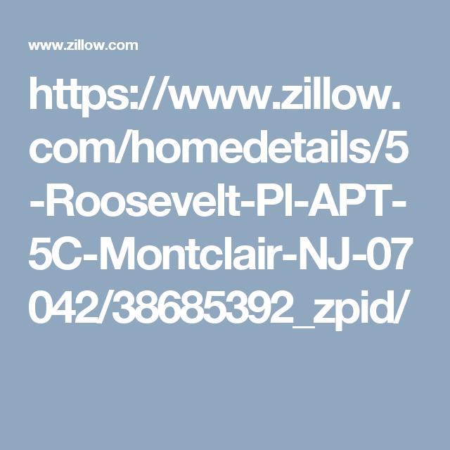 Apartments In New Jersey Zillow: 5 Roosevelt Pl APT 5C, Montclair, NJ 07042