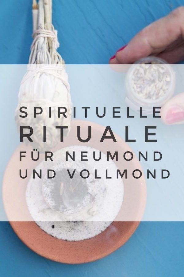 Spirituelle Rituale für Neumond und Vollmond