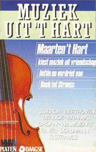 In het kader van de campagne Geef Klassiek Kado van Platen10daagse wordt de grammofoonplaat Muziek uit 't Hart - Maarten 't Hart kiest muziek uit vriendschap, liefde en verdriet  van Bach tot Strauss uitgebracht. De binnenzijde van de klaphoes bevat een toelichting van Maarten 't Hart op zijn muziekkeuze.