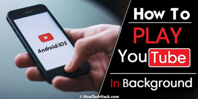 3 Methods To Play Youtube Videos In Background On Ios Android Youtube Videos Youtube Play