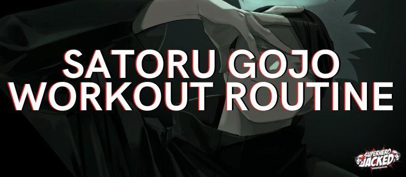 Satoru Gojo Workout Train Like Jujutsu Kaisen Teacher Workout Routine Workout Pyramid Training