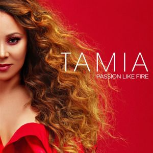 Tamia - Passion Like Fire (2018) | Tamia | New rnb songs, Music