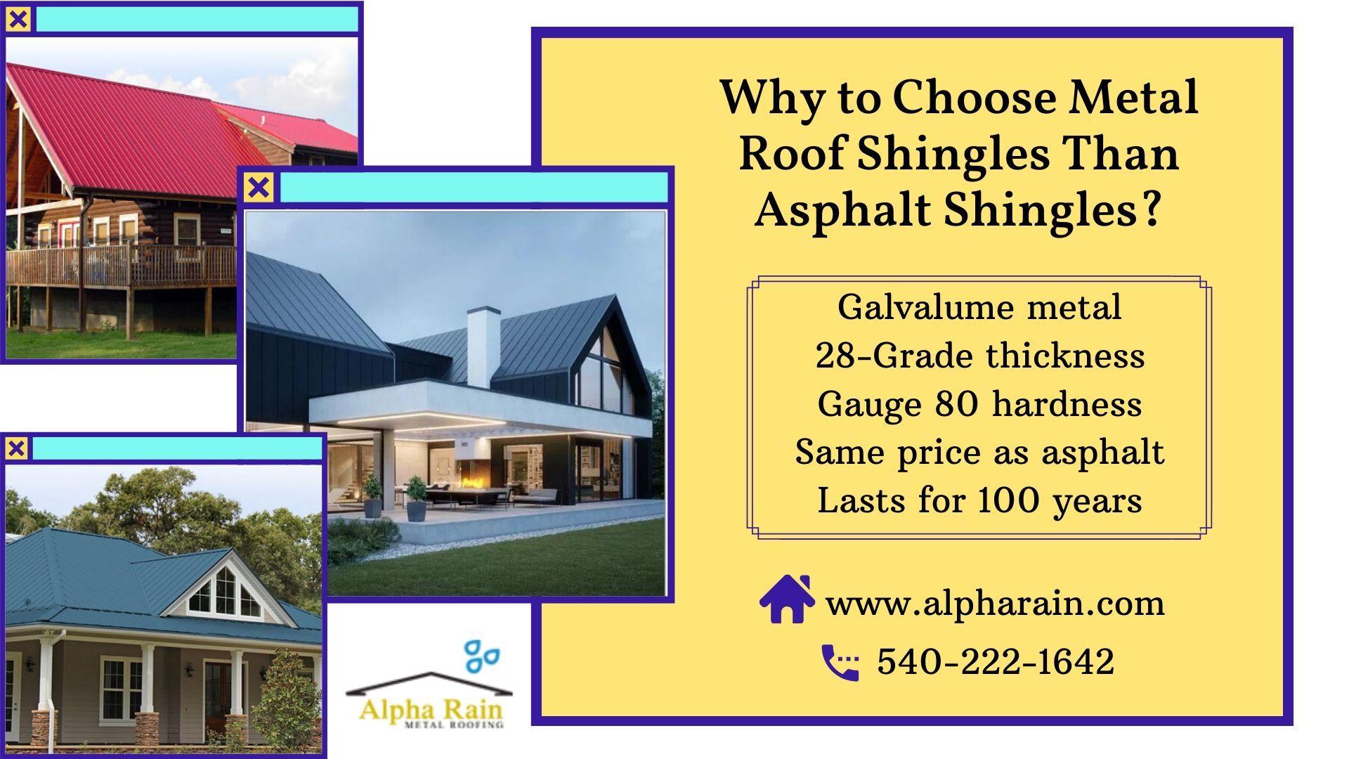 Why To Choose Metal Roof Shingles Than Asphalt Shingles In 2020 Metal Shingle Roof Asphalt Shingles Metal Shingles