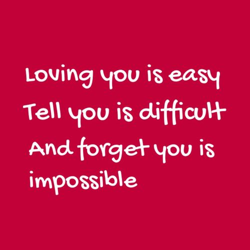 Loving You Is Easy Love Love Quotes Quotes Quote Quotes Love