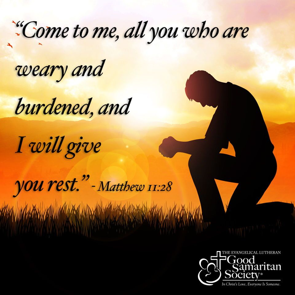 """""""Come To Me, All You Who Are Weary And Burdened, And I"""