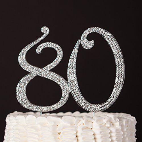 80 Cake Topper For 80th Birthday Anniversary Party Suppli Amazon Dp B01DCD5J20 Refcm Sw R Pi X TJwHybDYW1FFE