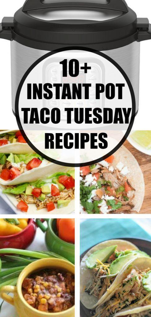 10+ Taco Tuesday Instant Pot Recipes #tacotuesdayrecipes 10+ Taco Tuesday Instant Pot Recipes - Pressure Cooker Meals #tacotuesdayrecipes