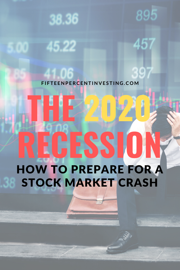 The 2020 Recession How To Prepare For A Stock Market Crash In