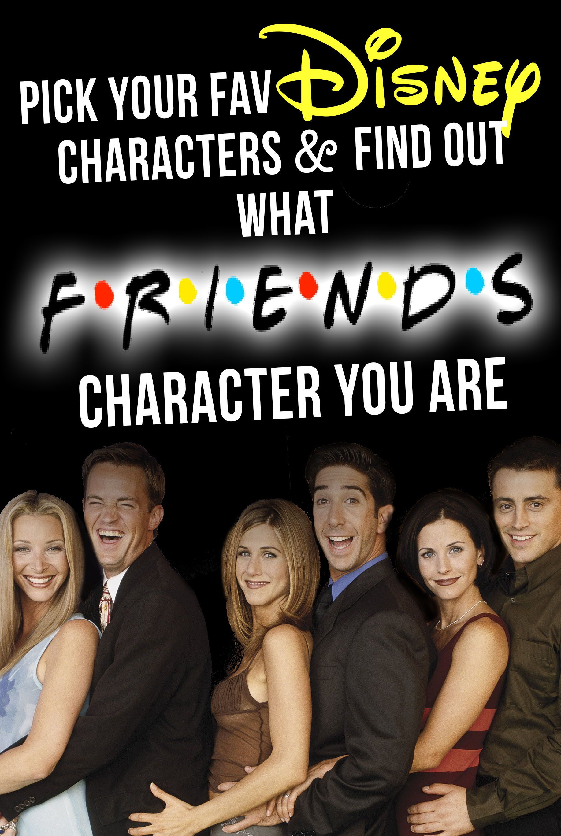 "Pick Your Fav Disney Characters & Find Out What ""Friends"
