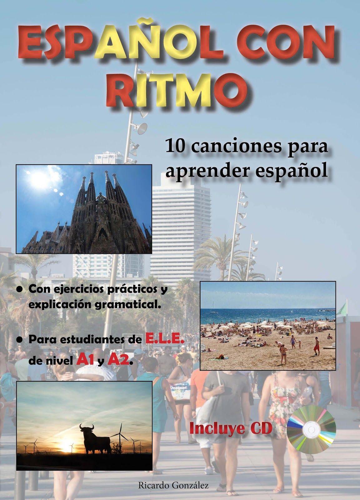 """""""Español con ritmo"""" songbook by Ricardo González. Visit"""