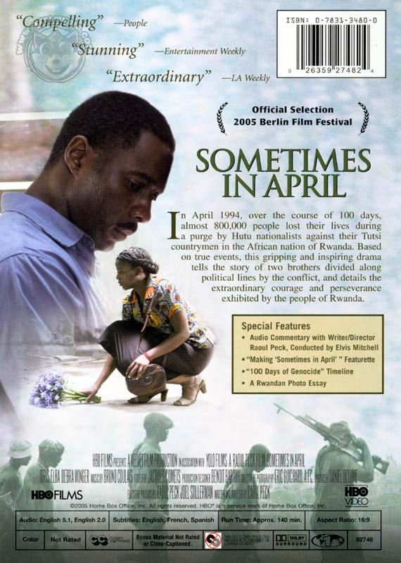 Sometimes in April (2005) Based on true story  Cast : Idris