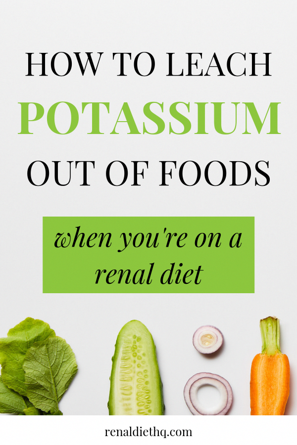 Leaching Potassium on a Low Potassium Diet in 2020