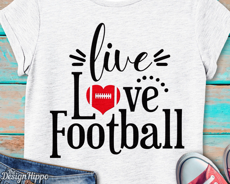 Live love football svg, Football svg, Love football svg