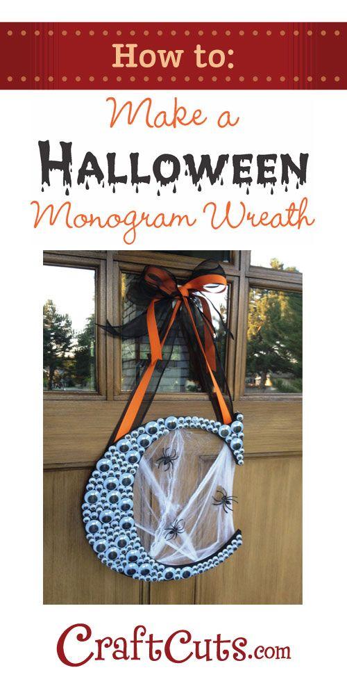 Halloween Monogram Wreath How To With Googly Eyes Halloween Diy