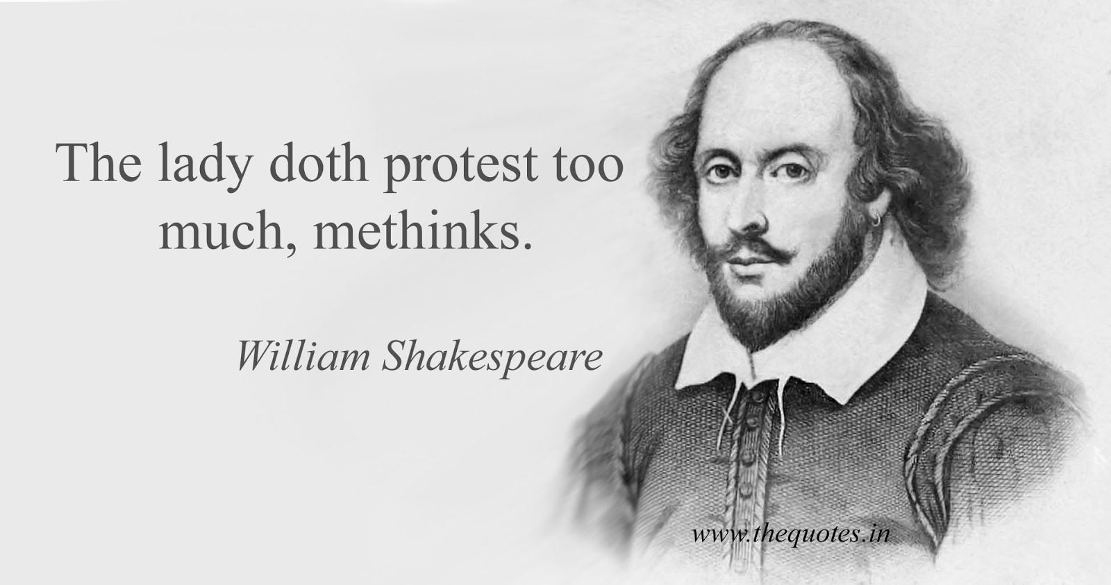 Image Result For Dost Protest Too Much Meme William Shakespeare Quotes English Love Quotes Famous Quotes