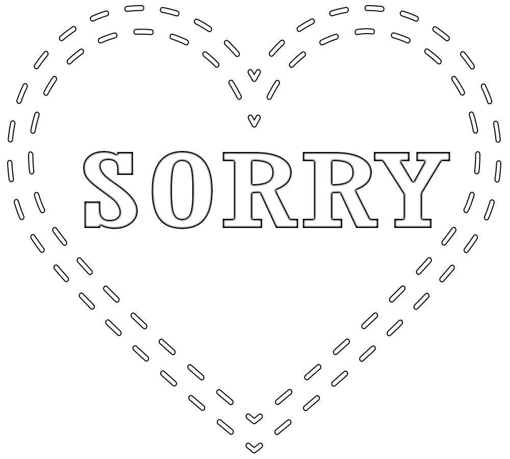 Sorry Coloring Pages Print If You Want To Say Sorry To Anyone Then You Can See Here Sorry Coloring Pages Print Also Coloring Pages Free Coloring Pages Print