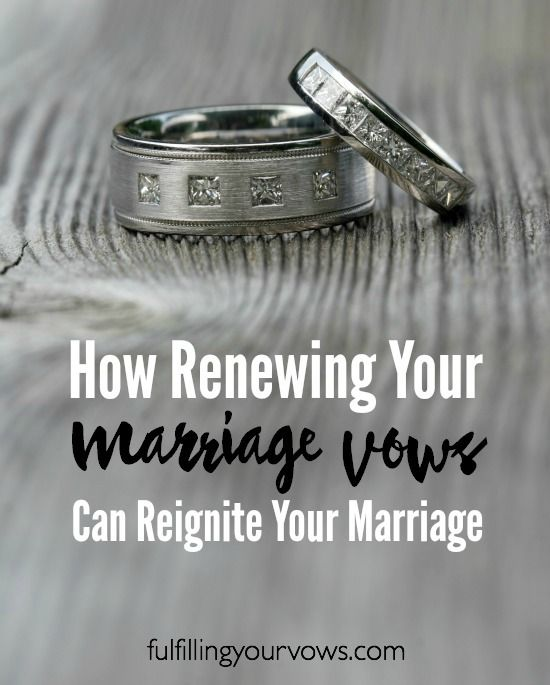 How Renewing Your Marriage Vows Can Reignite