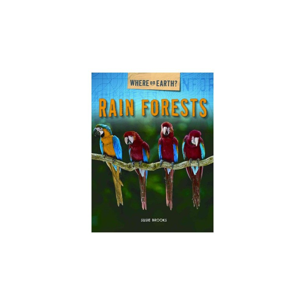 Rain Forests (Vol 3) (Paperback) (Susie Brooks)