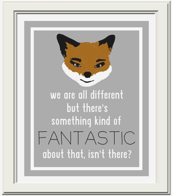 Fantastic Mr Fox Quote Printable Fantastic Mr Fox Quotes Fantastic Mr Fox Fox Quotes