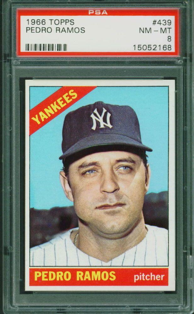 1966 Topps Baseball Pedro Ramos 439 Psa 8 Yankees Nm Mt Set