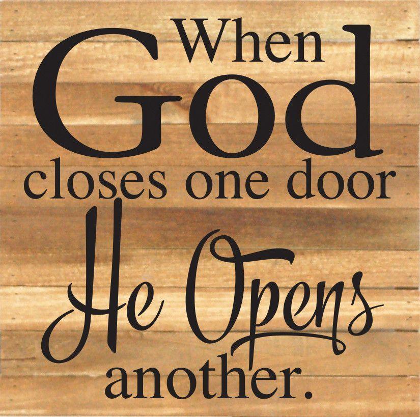 When God Closes One Door He Opens Another Textual Art Plaque